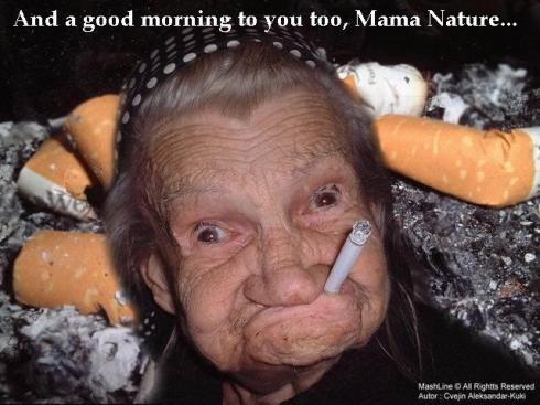 mother nature smoking