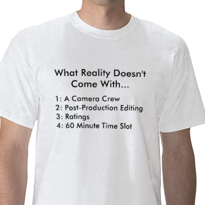 reality tv not real