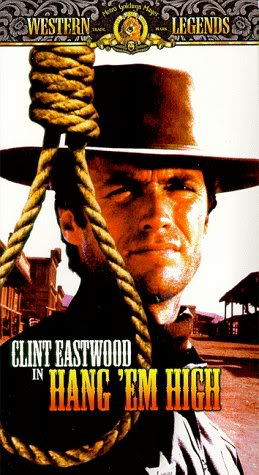 hang em high clint eastwood