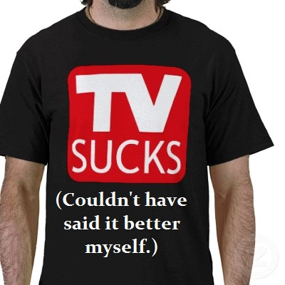 tv sucks